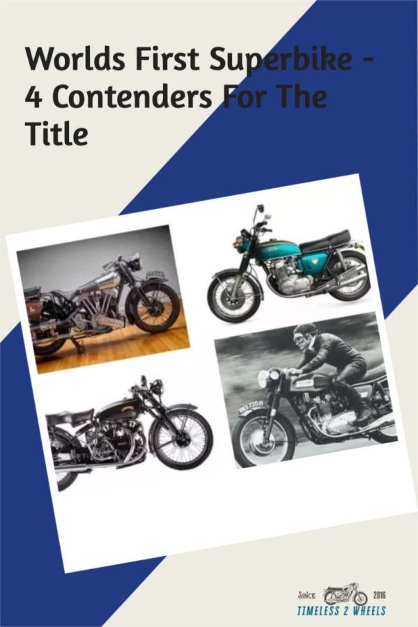 Worlds First Superbike - 4 Contenders For The Title