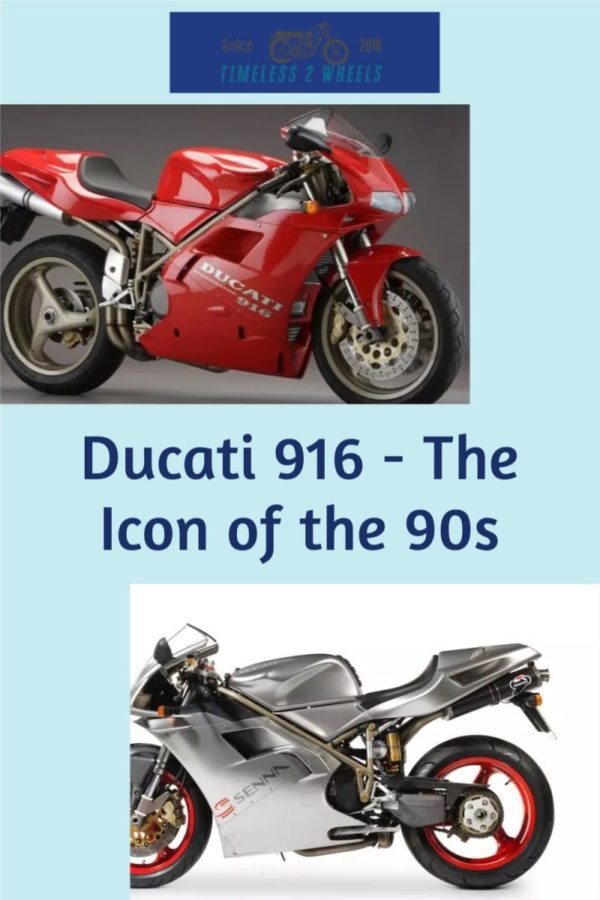 Ducati 916 - The Icon of the 90s