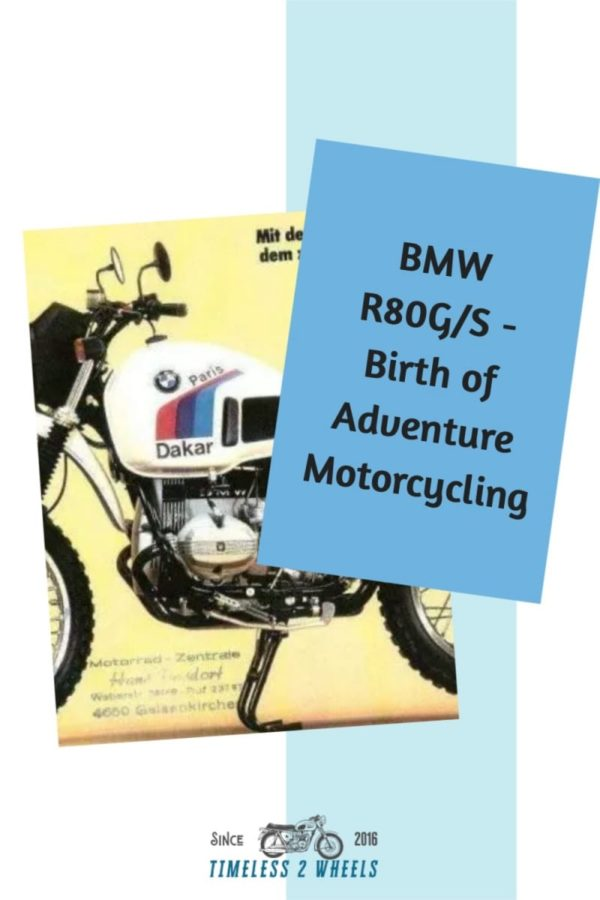 BMW R80G/S - The Birth of Adventure Motorcycling