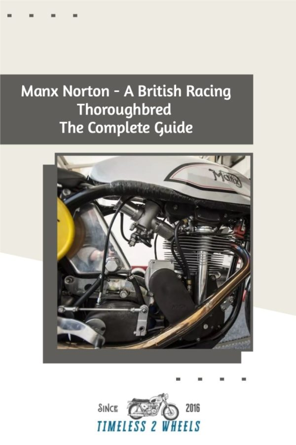 Manx Norton - A British Racing Thoroughbred