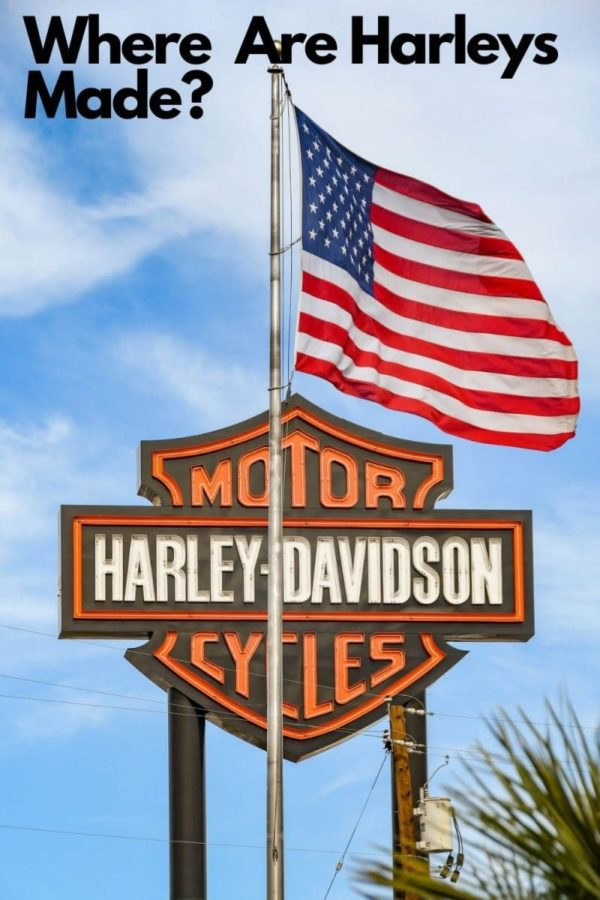 Where are Harley Davidsons Made?